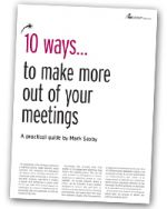 10 Ways to make more out of your meetings