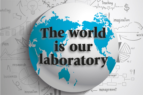 The world is our laboratory