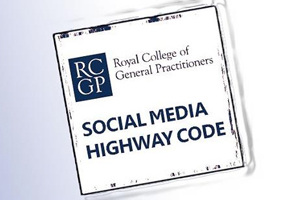 RCGP draft Social Media Highway Code