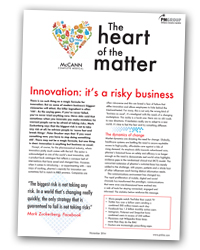 The Heart of the Matter 4: Innovation: It's a risky business?