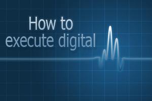 How to execute digital pharma strategy